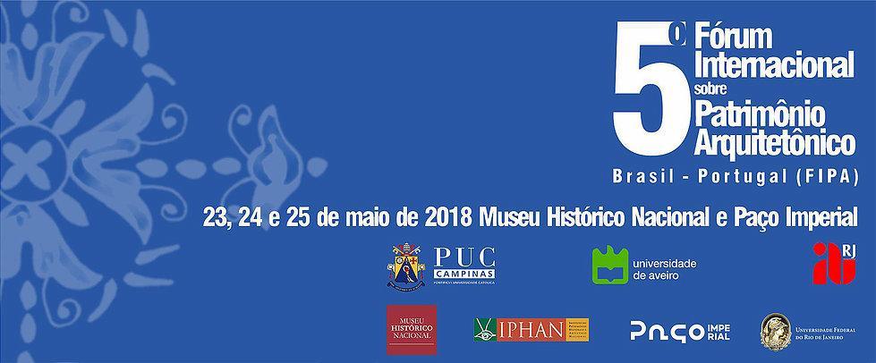 5° Fórum Internacional do Patrimônio Arquitetônico Brasil / Portugal (FIPA).
